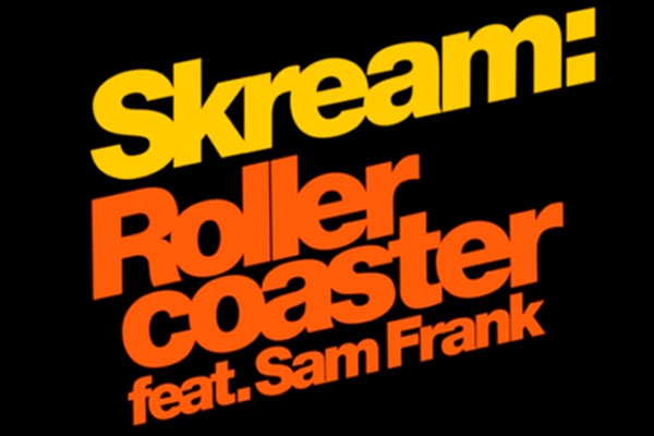 Rollercoaster feat. Sam Frank by Skream