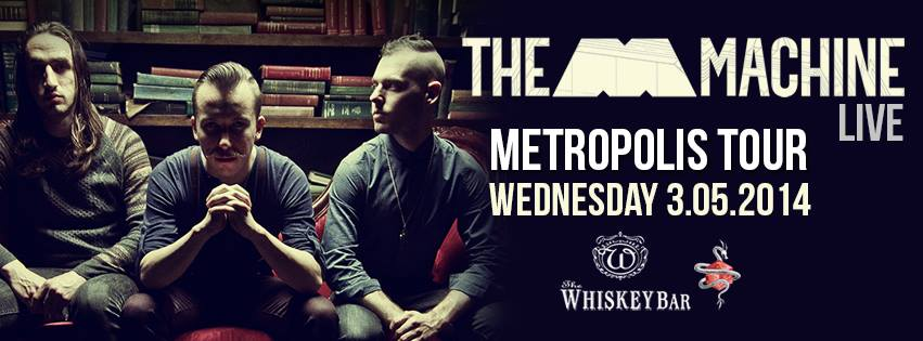 the m machine live metropolis tour whiskey bar